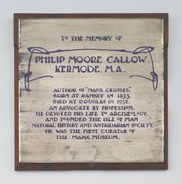 Plaque to the memory of P.M.C. Kermode designed…