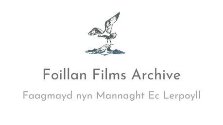 Faagmayd nyn Mannaght Ec Lerpoyll [We'll Say Farewell…