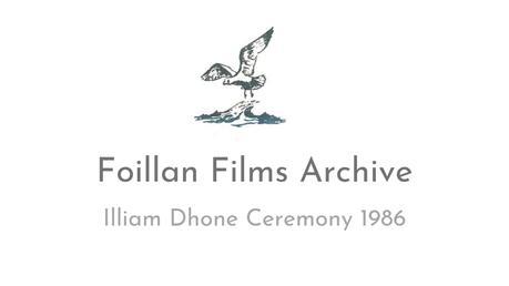 Illiam Dhone Ceremony 1986